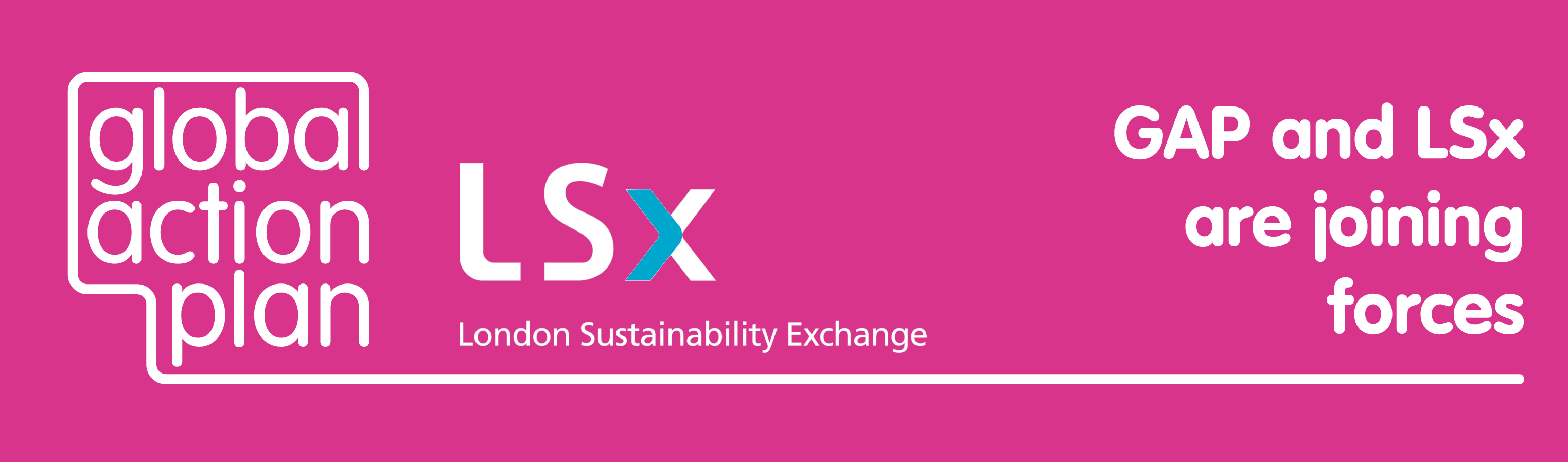 "A banner showing the Global Action Plan and London Sustainability Exchange logos together, with the words ""GAP and LSx are joining forces"""