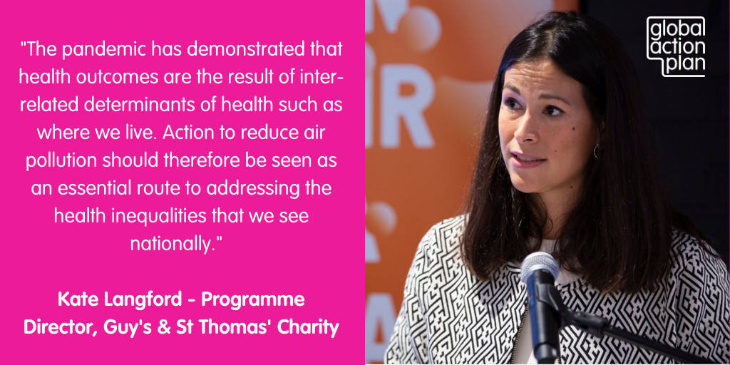 The pandemic has demonstrated that health outcomes are the result of inter-related determinants of health such as where we live. Action to reduce air pollution should therefore be seen as an essential route to addressing the health inequalities that we see nationally